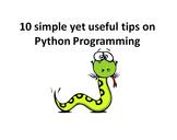 10 simple yet useful tips on Python Programming