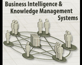 Business Intelligence and Knowledge Management Systems