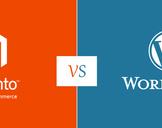 The Better E-Commerce Development Platform : Magento or Wordpress