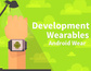 Development for Wearables: Android Wear