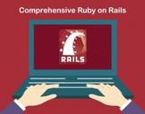 Comprehensive Ruby on Rails