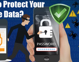 Why data on your mobile phone is important? Know how to protect it