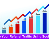 How To Increase Your Referral Traffic Using Social Media