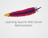 Learning Apache Web Server Administration