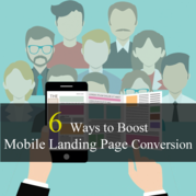 6 Ways to Boost Mobile Landing Page Conversion