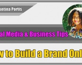 How to Build a Brand Online and Build Authority