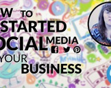 How to Get Started with Social Media for Business
