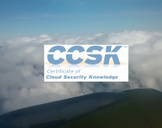 Understand the CCSK Cloud Security Certification