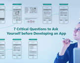 7 Critical Questions to Ask Yourself before Developing an App<br><br>