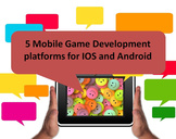 5 Mobile Game Development Platforms for IOS and Android