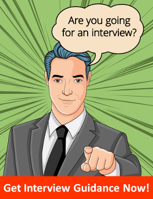 Going for an interview? Get Interview Guidance Now