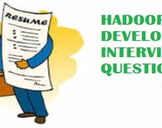 Hadoop Developer Interview Questions & Answers Which You Should Not Miss!