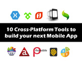 10 cross-platform development tools to build your next mobile app