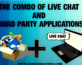 The combo of Live Chat and Thrid party applications