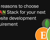 Top reasons to choose MEAN Stack for your next website development requirement