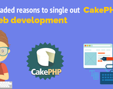 Top-Graded Reasons to Single Out CakePHP for Web Development