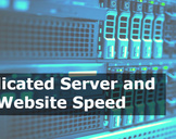 Dedicated Server and website speed