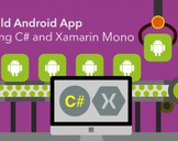 Build Android Apps using C# and Xamarin Mono