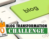30 Day Blog Transformation Challenge