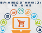 How Microsoft Dynamics CRM Can Benefit Retail Businesses?<br><br>