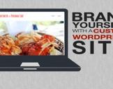 Brand Yourself with a Custom WordPress Site