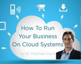 How To Run Your Business On Cloud Systems