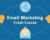 Email Marketing Essentials - Crash Course