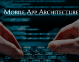 3 Significant Checklist To Define Best Mobile App Architecture