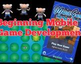 Beginning Mobile Game Development