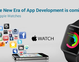 The New Era of App Development is coming – Apple Watches
