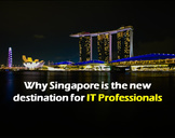 Why Singapore is the new destination for IT professionals