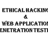 Ethical Hacking & Web Application Penetration Testing