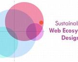 Sustainable Web Ecosystem Design