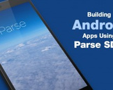 Building Android Apps Using Parse SDK
