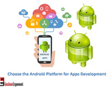 Important Reasons to Select the Android Platform for Applications Development<br><br>