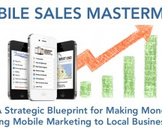 Mobile Sales Mastermind: Sales Training for Mobile Marketers
