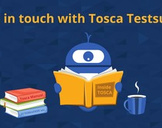 Get in touch with Tricentis Tosca Testsuite